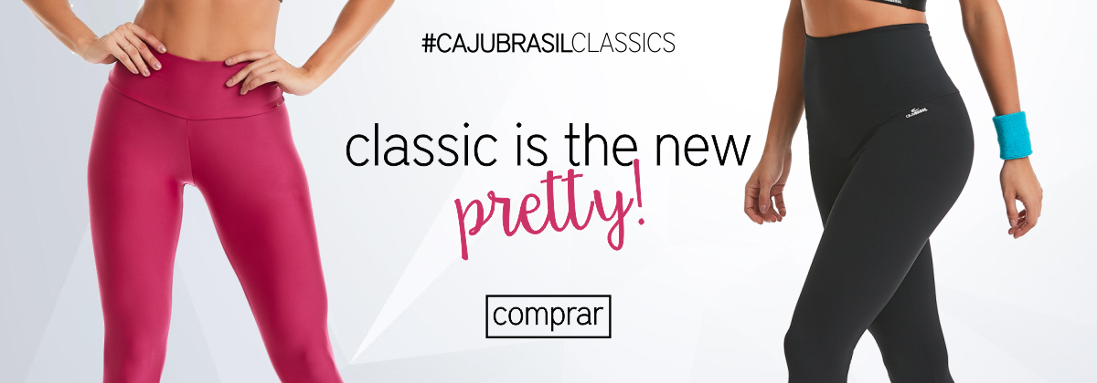 Classic is the new pretty - CAJUBRASIL