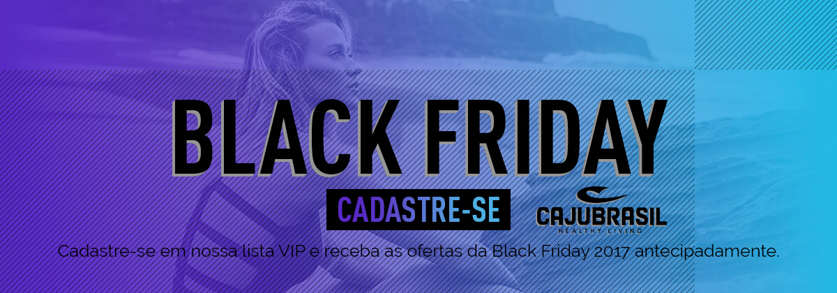 Black Friday 2017 CAJUBRASIL